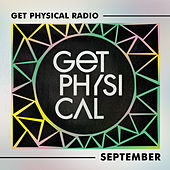 Get Physical Radio - September 2020 by Get Physical Radio