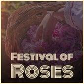 Festival of Roses di Doris Day, Marilyn Monroe, Waylon Jennings, Astrud Gilberto, Mantovani Orchestra, Chago Melian, Adriano Celentano, Manolo Caracol, Boxcar Willie, Nana Mouskouri