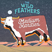Medium Rarities de The Wild Feathers