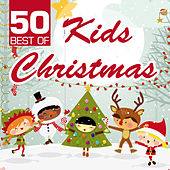 50 Best of Kids Christmas by Various Artists