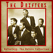 Anthology: The Deluxe Collection (Remastered) von The Drifters