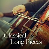 Classical Long Pieces von Various Artists