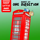 Babies Go One Direction van Sweet Little Band