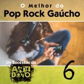 O Melhor do Pop Rock Gaúcho - Os Sucesso da Antídoto, Vol. 6 by Various Artists