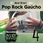 O Melhor do Pop Rock Gaúcho - Os Sucesso da Antídoto, Vol. 4 by Various Artists