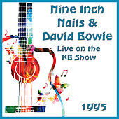 Live on the KB Show 1995 (Live) by Nine Inch Nails