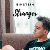 Stranger by Einstein