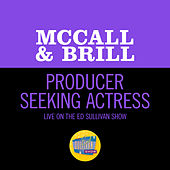 Producer Seeking Actress (Live On The Ed Sullivan Show, February 9, 1964) de McCall