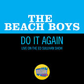 Do It Again (Live On The Ed Sullivan Show, October 13, 1968) by The Beach Boys