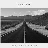 Psycho by Sosa Fat