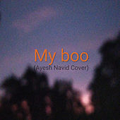 My boo (Cover) de Ayesh Navid