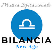 Musica New Age Ispirante: Bilancia de Various Artists