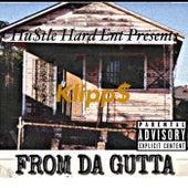 From The Gutta {Disc 1} by Klipp$