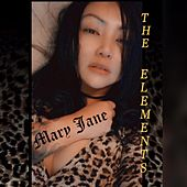 Mary Jane by The Elements