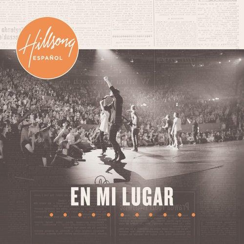 En Mi Lugar (Live) by Hillsong
