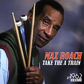 Take the a Train by Max Roach