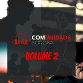 Comunidade Sonora - Volume Ii von Vários Artistas