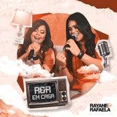 Em Casa by Rayane & Rafaela
