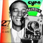 27 Sucessos de Ouro by Cyro Monteiro