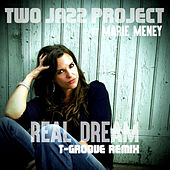 Real Dream by Two Jazz Project