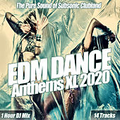 EDM Dance Anthems XL 2020 : The Pure Sound of Subsonic Clubland de Various Artists