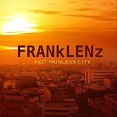Hot Painless City di Frank Lenz