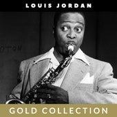 Louis Jordan - Gold Collection von Louis Jordan