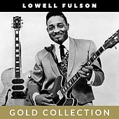 Lowell Fulson - Gold Collection de Lowell Fulson