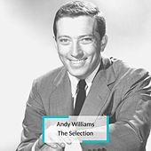 Andy Williams - The Selection von Andy Williams
