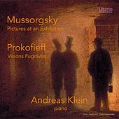 Mussorgsky: Pictures at an Exhibition - Prokofieff: Visions fugitives, Op. 22 by Andreas Klein