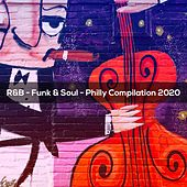 R&B FUNK & SOUL PHILLY COMPILATION 2020 de Jonuzi