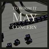 To Whom It May Concern by Hank Williams, Allen Red, Hank Thompson