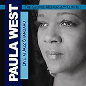Live at Jazz Standard (With the George Mesterhazy Quartet) by Paula West