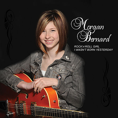 Rock'n'Roll Girl / I Wasn't Born Yesterday - Ep by Morgan Bernard