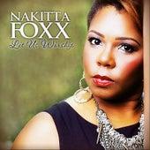 Let Us Worship by Nakitta Foxx