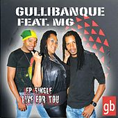 Live for You (feat. MG) by Gullibanque