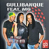 Feel the Need (feat. MG) by Gullibanque