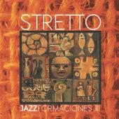 Jazzformaciones III von Stretto