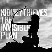 The Invisible Plan by Kidneythieves