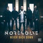Never Back Down von No Resolve