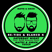 Saturday Night de Re-Tide