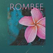 Rombee by Master Mind, Jim Noizer, Niterockers, Andy LaToggo, Tiger & Dragon
