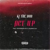 Act Up von Kj the Don