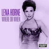 Where or When di Lena Horne