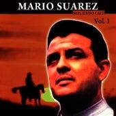 Moliendo Café Volume 1 by Mario Suarez
