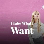 I Take What I Want by Pototo Y Filomeno, Antonio Machin, Carmen Cavallaro, Agustin Lara, Eddie Calvert, Miguel Aceves Mejia, Brenda Lee, Elipse, Shelley Fabares