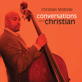 Conversations with Christian by Christian McBride