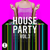 Toolroom House Party Vol. 3 de Various Artists