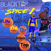 Life On The Black Top by Spice 1