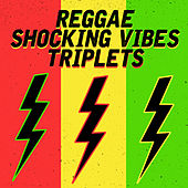 Reggae Shocking Vibes Triplets: Lady Saw, Frisco Kid and Ghost by Lady Saw
